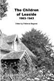 The Children of Leaside 1903 -1943, Patience Bagenal, 1492179434