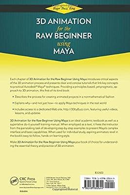 3D Animation for the Raw Beginner Using Maya (Chapman & Hall/CRC Computer Graphics, Geometric Modeling, and Animation) from Chapman and Hall/CRC