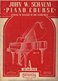 img - for Piano Course: Leading to Mastery of the Instrument,