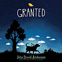 Granted Audiobook by John David Anderson Narrated by Cassandra Morris