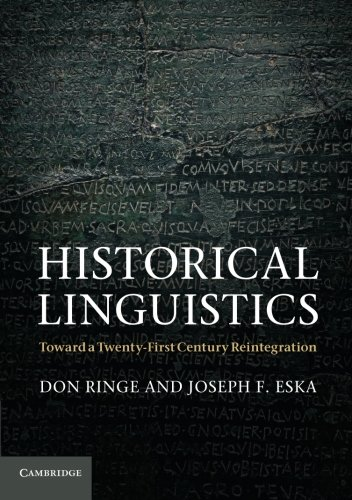 Historical Linguistics: Toward a Twenty-First Century Reintegration (Cambridge Textbooks in Linguistics)