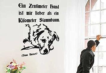 WandTattoo – Un centímetros perro es mi Lieber como un kilómetros Árbol de tronco. – Dana Burnett – Alemán – Perro – Animales Diseño, madera, M071 Grau, 550 mm x 450 mm: Amazon.es: Hogar