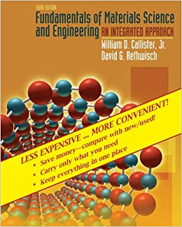 Fundamentals of materials science and engineering an integrated fundamentals of materials science and engineering an integrated approach 3rd edition binder ready version william d callister 9780470343661 fandeluxe Image collections