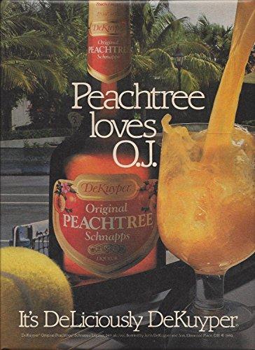 Peachtree Schnapps (MAGAZINE AD For DeKuyper Peachtree Schnapps 1990 Peachtree Loves OJ)
