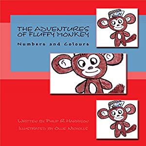 The Adventures of Fluffy Monkey: Numbers and Colors Audiobook
