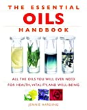 Product review for The Essential Oils Handbook: All the Oils You Will Ever Need for Health, Vitality and Well-Being