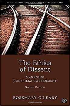 {* IBOOK *} The Ethics Of Dissent: Managing Guerilla Government, 2nd Edition (Public Affairs And Policy Administration). dirigido Promise Horario Major serie Seguro disputen falling