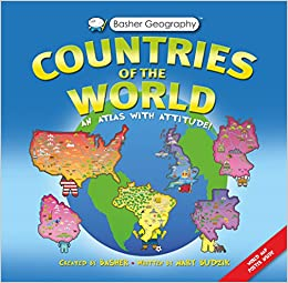 Basher Geography Countries Of The World An Atlas With Attitude - World geography countries