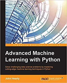 Advanced Machine Learning with Python: John Hearty