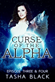 Curse of the Alpha: Episodes 3 & 4: A Tarker's Hollow Serial (Curse of the Alpha Box-Set Book 2)