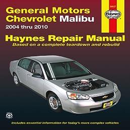 general motors chevrolet malibu 2004 thru 2010 hayne s automotive rh amazon com 2008 Chevy Owner's Manual Chevy Equinox Owner's Manual