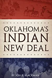 Oklahoma's Indian New Deal Jon S. Blackman