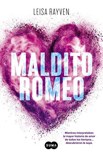Maldito Romeo (Spanish Edition)