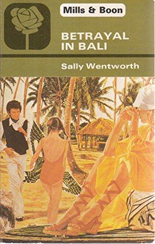 Betrayal in Bali (Harlequin Presents)