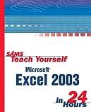 Microsoft Excel 2003 in 24 Hours, Trudi Reisner, 0672325519