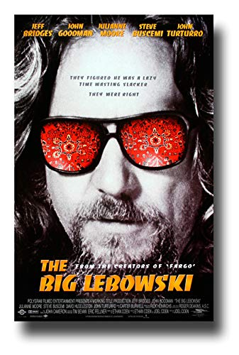 The Big Lebowski Poster Movie Promo 11 x 17 inches Jeff Bridges John Goodman Shades Red Glasses They Figured He was A Lazy Time Wasting Slacker They were Right