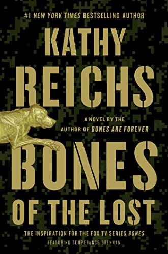 #1 NY Times bestselling author Kathy Reichs returns with her 16th novel featuring forensic anthropologist Temperance Brennan:  Bones of the Lost