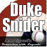 Ann Liguori's Audio Hall of Fame: Duke Snider | Duke Snider