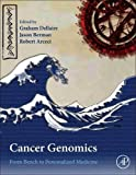 Cancer Genomics: From Bench to Personalized Medicine