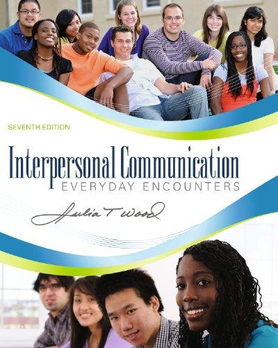 Interpersonal Communication: Everyday Encounters Pdf