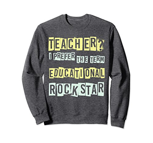 Unisex Teacher Educational Rock star Best Teachers Gift Sweatshirt Large Dark (80 Rock Star Costumes Ideas)