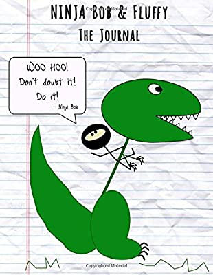 Ninja Bob & Fluffy - The Journal: A Lined Journal for Your ...
