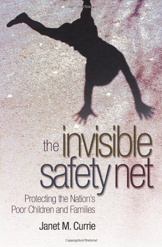 Download The Invisible Safety Net: Protecting the Nation's Poor Children and Families pdf