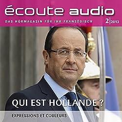 Écoute audio - Qui est Hollande? 2/2013