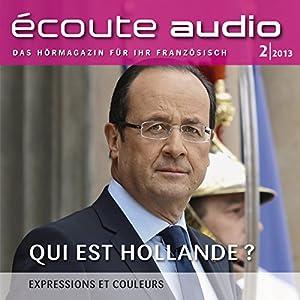 Écoute audio - Qui est Hollande? 2/2013 Hörbuch