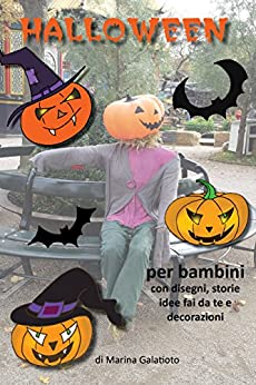 la storia di halloween per bambini disegni ricette On storia di halloween per bambini