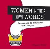 Women in Their Own Words