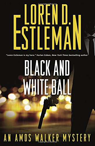 Black and White Ball: An Amos Walker Mystery (Amos Walker ()