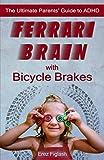 Ferrari Brains With Bicycle Brakes