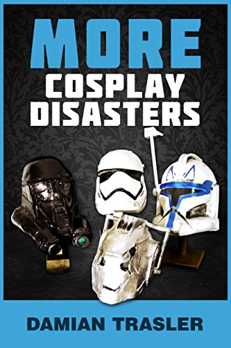 [More Cosplay Disasters] (Cosplay Costume Making)
