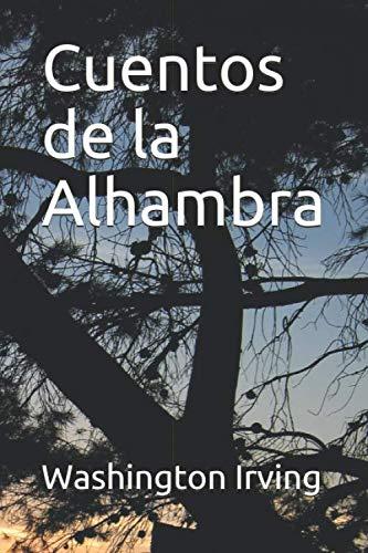 - Cuentos de la Alhambra (Spanish Edition)