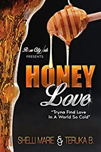 Honey Love by Shelli Marie ebook deal