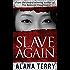 Slave Again (Whispers of Refuge Book 2)