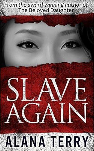 E-Book kostenlos für Handys herunterladen Slave Again B00N95UOL8 PDF FB2 by Alana Terry