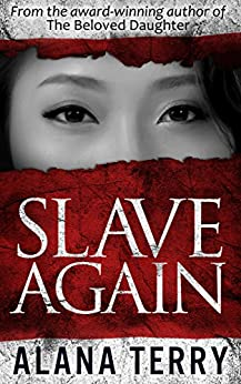 Slave Again (Whispers of Refuge Book 2) by [Terry, Alana]