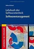 Lehrbuch der Softwaretechnik: Softwaremanagement, Balzert, Helmut, 3827411610
