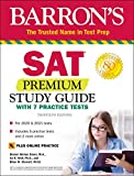 SAT Premium Study Guide with 7 Practice Tests