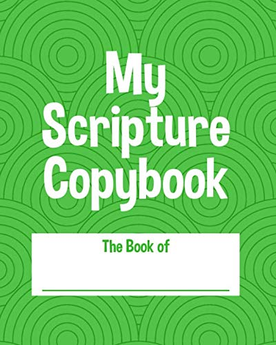 My Scripture Copybook: A Notebook for Writing Scripture for Kids