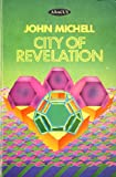 Front cover for the book City of Revelation by John Michell