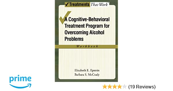 Amazon Overcoming Alcohol Use Problems A Cognitive Behavioral