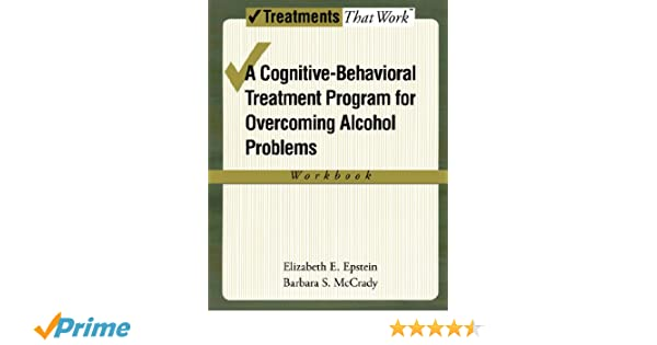 Amazon.com: Overcoming Alcohol Use Problems: A Cognitive ...