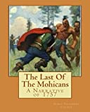 img - for The Last Of The Mohicans: A Narrative of 1757 book / textbook / text book
