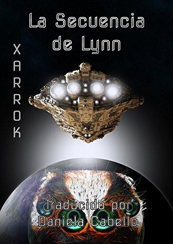 La Secuencia de Lynn: Ciencia Ficción Cuentos de terror (Xarrok Español nº 1) (edición española) por [Taylor, Catrina]