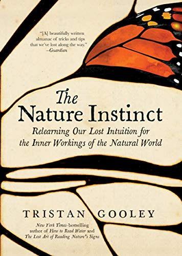 The Nature Instinct: Relearning ...