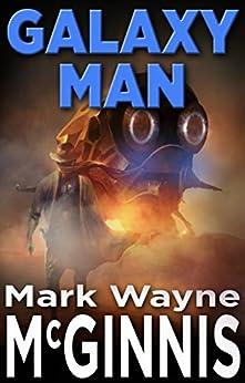 Galaxy Man by [McGinnis, Mark Wayne]