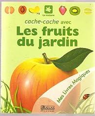 Mes livres magiques : Cache-cache avec les fruits du jardin  par René Mettler
